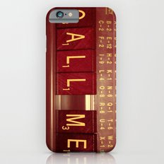 Call Me, Call Me Any Anytime iPhone 6 Slim Case