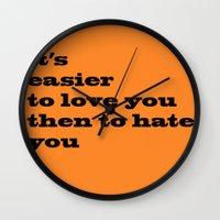 Love Or Hate Wall Clock