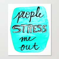 People Stress Me Out Canvas Print