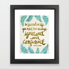 Ignorance & Confidence #… Framed Art Print
