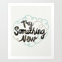 Try Something New Art Print