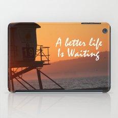 Better Life iPad Case