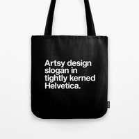 Artsy Design Slogan In T… Tote Bag