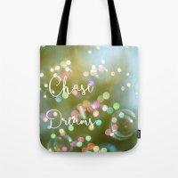 Chase Dreams Tote Bag