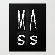 MASS Canvas Print