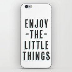 Enjoy The Little Things iPhone & iPod Skin