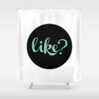 like? Shower Curtain