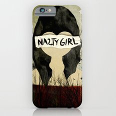 Nasty Girl  iPhone 6 Slim Case