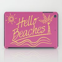 Hello Beaches iPad Case