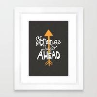 Strange Days Ahead Framed Art Print