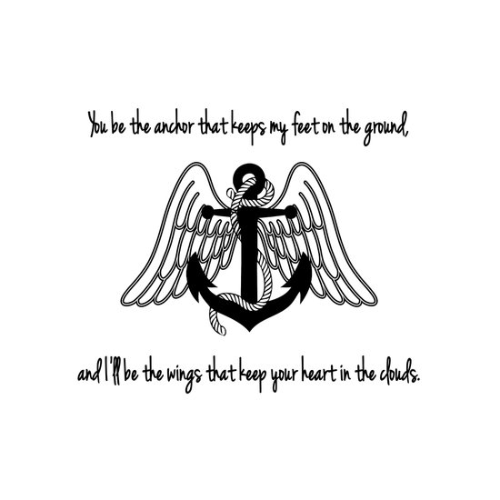 You Be My Anchor, I'll Be Your Wings. Art Print