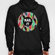 Nail It Hoody