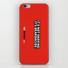 IT'S NOT SHAVING. IT'S BEARDACIDE. iPhone & iPod Skin