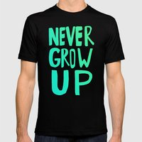 Never Grow Up Mens Fitted Tee Black SMALL