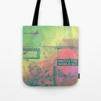Watch The World Go By Tote Bag