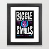 Biggie Smalls For Mayor … Framed Art Print