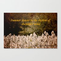 Summer dances to the rhythm of Autumn's wind Canvas Print