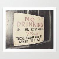 No Drinking In The Bathr… Art Print