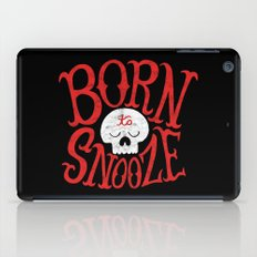 Born to Snooze iPad Case