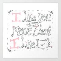 I Like You... Art Print