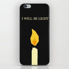I will be light iPhone & iPod Skin
