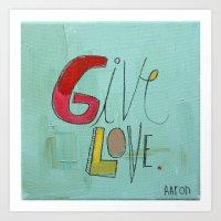 Give Love Art Print