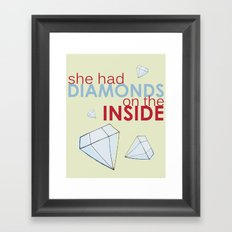 She Had Diamonds On the Inside Framed Art Print