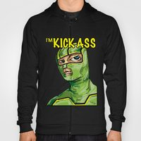 I'm Kick-ass! Hoody