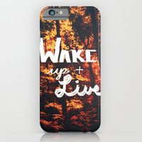 iPhone & iPod Case featuring Wake Up & Live by Caleb Troy