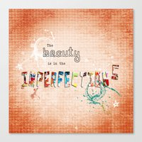 The Beauty Is In The Imp… Canvas Print