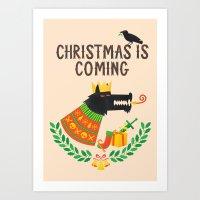 Christmas Is Coming Art Print