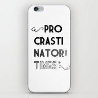 The Procrastinator (some) Times iPhone & iPod Skin