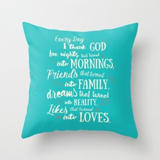 Thank God, inspirational quote for motivation Throw Pillow