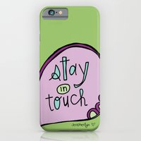 Stay In Touch iPhone 6 Slim Case