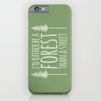 I'd Rather Be A Forest Than A Street iPhone 6 Slim Case
