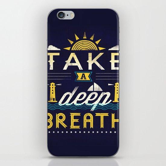 Take A Deep Breath iPhone & iPod Skin