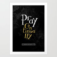 Pray Continually Art Print