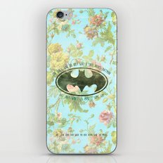 FOR GIRLS WHO DO NOT GIVE SHIT ABOUT BAT MAN iPhone & iPod Skin