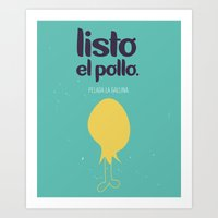 Listo El Pollo! Art Print