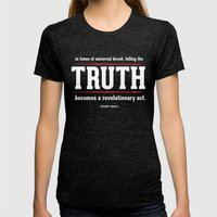 Telling the Truth is a Revolutionary Act Womens Fitted Tee Tri-Black SMALL