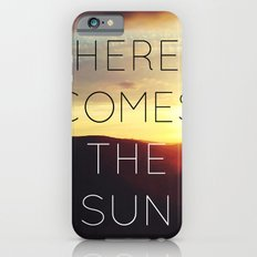Here It Comes Slim Case iPhone 6s