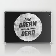 The Dream Is Dead Laptop & iPad Skin