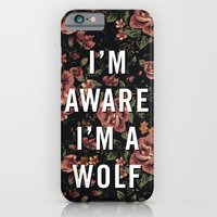 I'm Aware I'm A Wolf iPhone 6 Slim Case