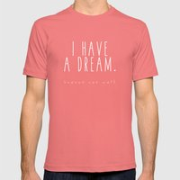 I HAVE A DREAM - heaven - black Mens Fitted Tee Pomegranate SMALL