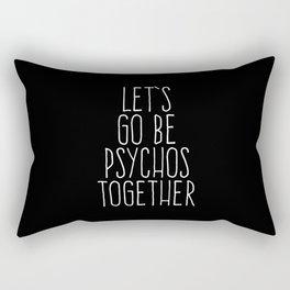 Rectangular Pillow - Let's Be Psychos Funny Quote - EnvyArt