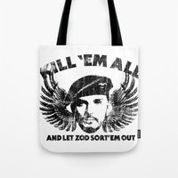 Kill 'Em All And Let ZOD… Tote Bag