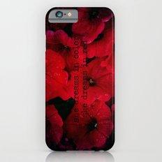 She dreams in red iPhone 6 Slim Case