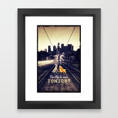 The city is ours tonight - for iphone Framed Art Print