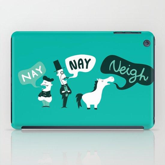 The Naysayers iPad Case