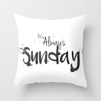 This is my Sunday ________ Throw Pillow